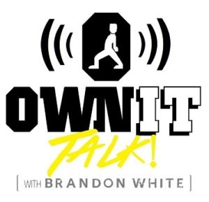 Own It Talk Podcast